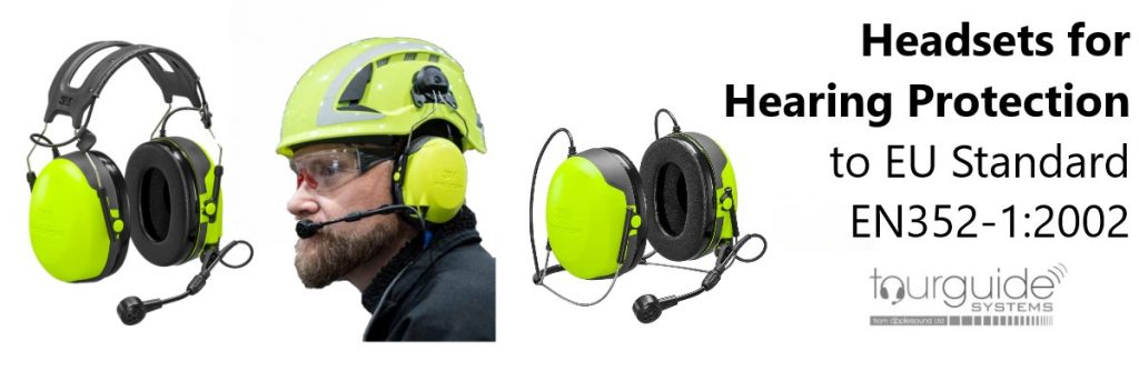 Tour Guide Headsets Comply with EU Standard EN352-1:2002